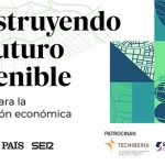 Cinco Días, El País y Cadena Ser organizan el evento «Construyendo un futuro sostenible»