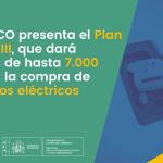 El Plan MOVES III dará ayudas de hasta 7.000 euros a la compra de vehículos eléctricos