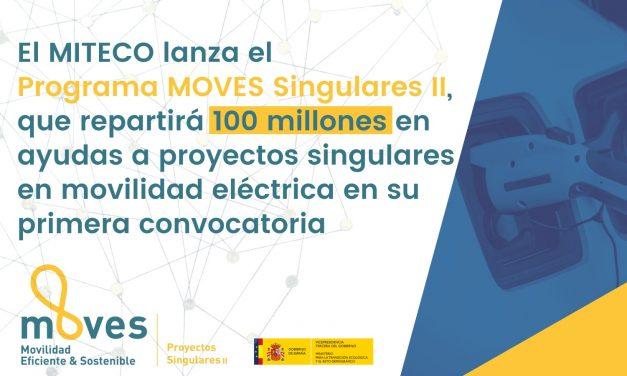 El Gobierno lanza el MOVES Singulares II, con 100 millones en ayudas a proyectos singulares en movilidad eléctrica en su primera convocatoria
